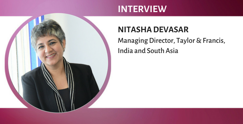 Nitasha Devasar, Managing Director, Taylor & Francis, India and South Asia와의 인터뷰